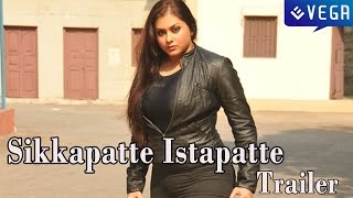 Sikkapatte Istapatte Movie Trailer
