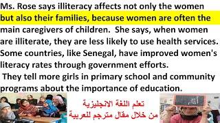قراءة مقال باللغة الانجليزية  مترجم للعربية  فيديو# 4 Illitterate  Part 2/ Report