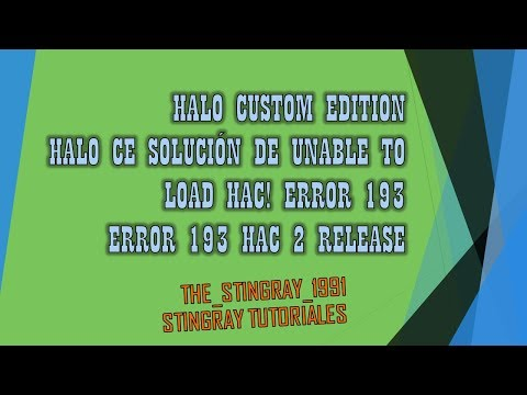 Halo CE Solución de unable to load HAC! error 193 Error 193 HAC 2 Release