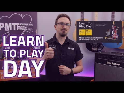 Learn To Play Day 2018 at PMT - 17th & 18th March - Free Music Lessons!