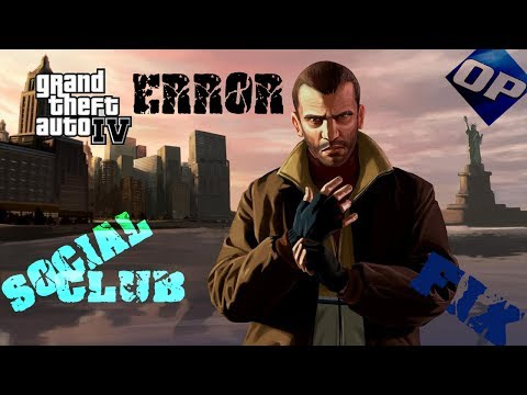 GTA IV - Social Club Fix (Login Failed)