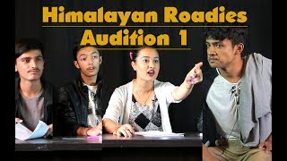 HIMALAYA ROADIES AUDITION PARODY | EPISODE 1 | Colleges Nepal