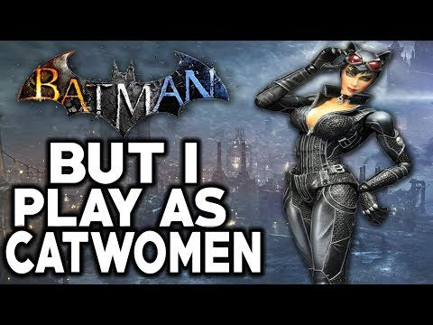Batman Arkham City But I Play As Catwomen Your Videos on VIRAL CHOP VIDEOS