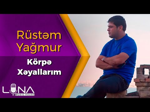 Rustem Yagmur - Korpe Xeyallarim (Yeni Klip 2021)