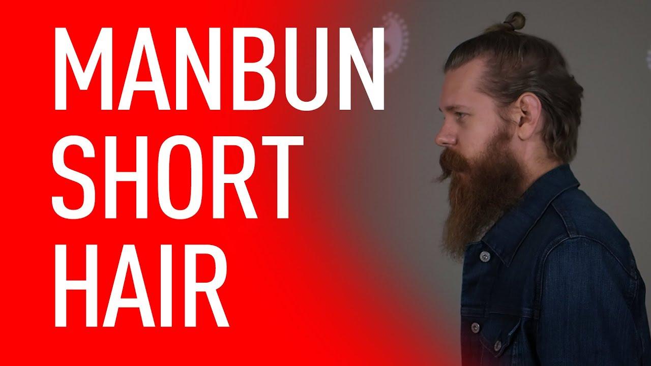 Man Bun For Short Hair | Eric Bandholz - YouTube