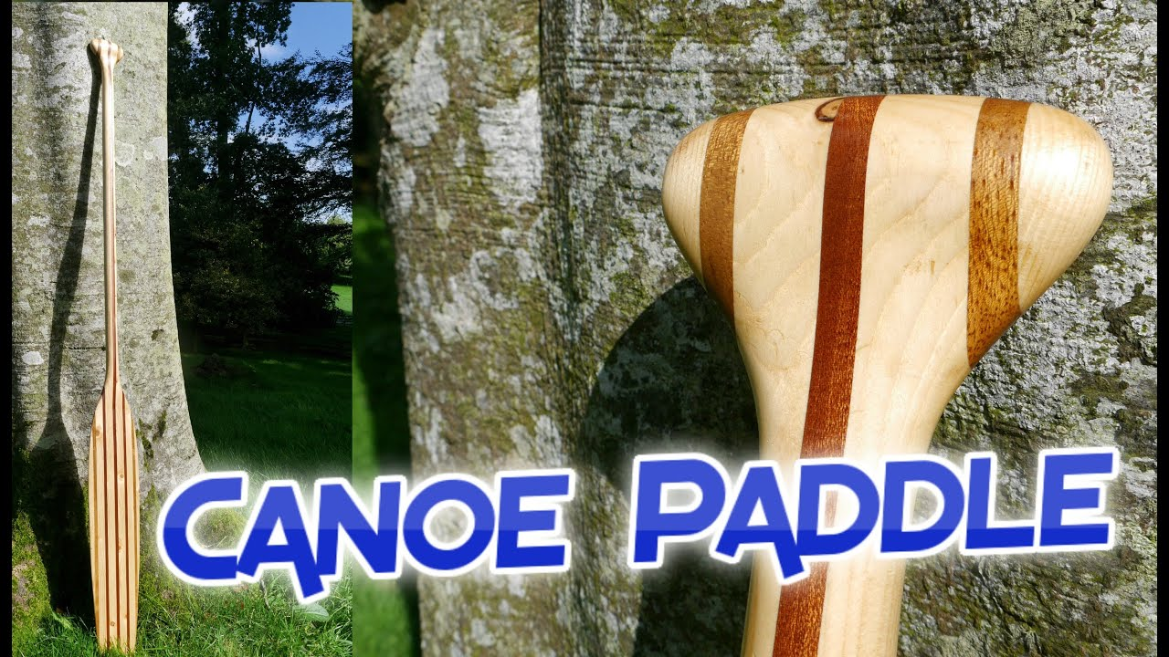 how to make a laminated canoe paddle