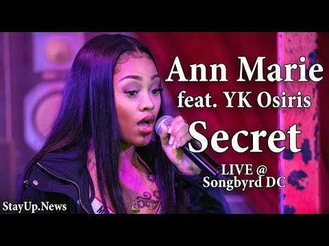Ann Marie - Secret (feat. YK Osiris) [LIVE @ Songbyrd DC]