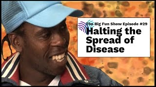 BFS 29 - Call to Action! Halting the Spread of Disease