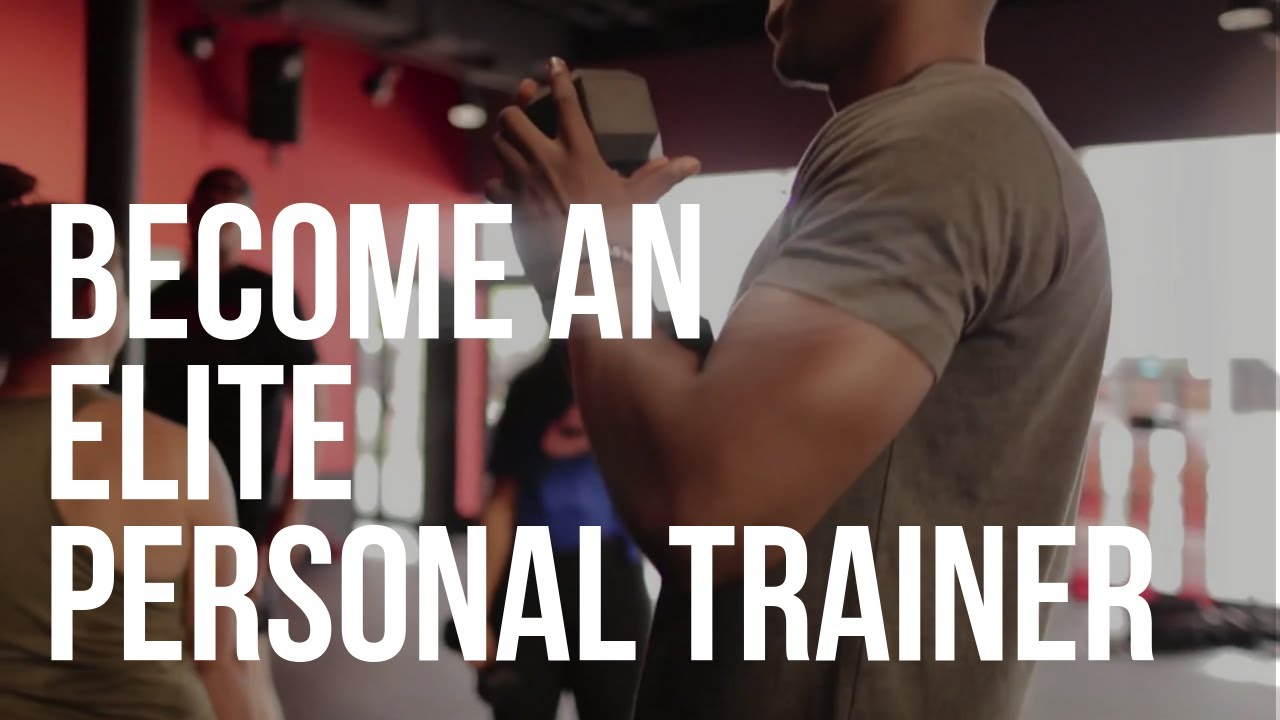 Become an Elite Personal Trainer