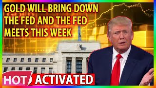 URGENT! 🔴 Gold Activated, Gold Will Bring Down The Fed and The Fed meets this week