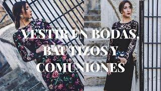 MIS TIPS Y CONSEJOS - CÓMO VESTIR EN BODAS, BAUTIZOS Y COMUNIONES: DRESSCODE+LOOKS