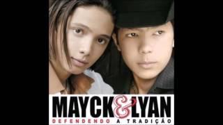 🎶🎸 Mayck & Lyan  - Defendendo a Tradição (CD completo 2006) ♡🎸🎶♪ 👒 Video