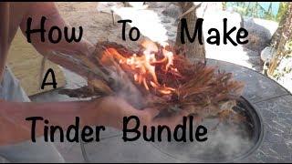 Making Tinder Bundles for Fire Making