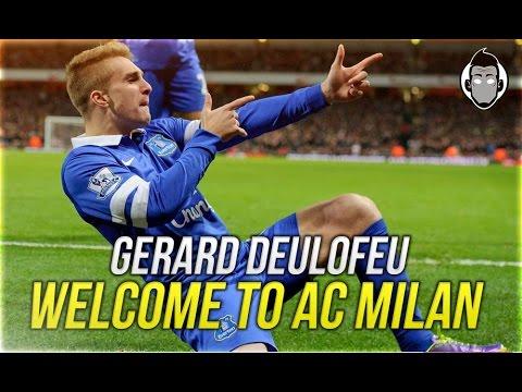Gerard Deulofeu - Welcome to AC Milan