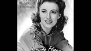 Faraway Places - VERA LYNN - For all World War II Sweethearts