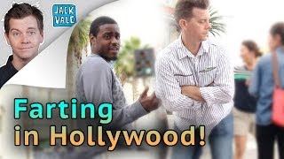 Farting in Hollywood (You Farted In My Face!)