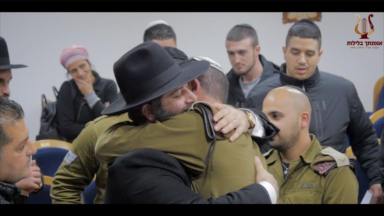 חיילי צבא הגנה לישראל בגבול הצפון ברגע מרגש ביותר של אהבת ישראל עם מו״ר הרב רונן שאולוב שליט״א !!!