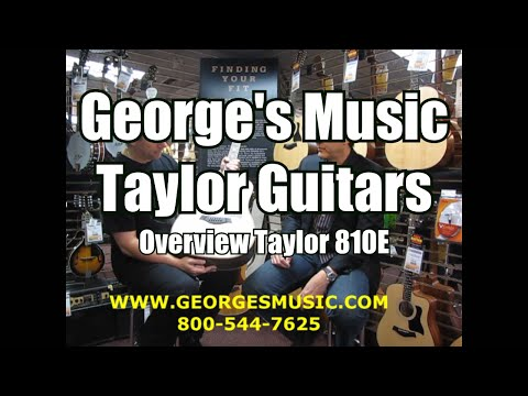 George's Music with Taylor Guitars Overview 810E