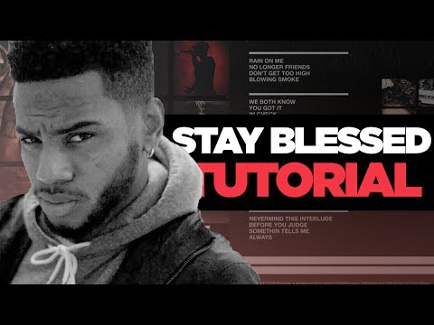 """HOW NES MADE """"STAY BLESSED"""" BY BRYSON TILLER [Bryson Tiller Tutorial by IBEENART"""