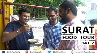 SURAT  Food Tour | Part- 2 I Gujarat Food Tour I Indian Street Food