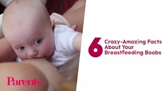 6 Crazy-Amazing Facts About Your Breastfeeding Boobs | Parents