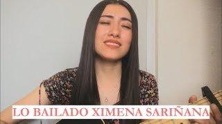Lo Bailado - Ximena SariÑana