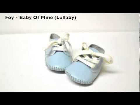 Foy - Baby Mine (Lullaby)