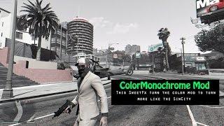 GTA V PC - ColorMonochrome Mod (SinCity SweetFx)