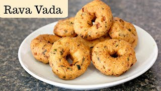 Rava Vada Recipe| Instant Sooji Vada| Semolina Vada