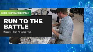 Message from Optimax CEO: Coronavirus: Run to the Battle