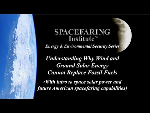 EES-4 Understanding Why Wind and Ground Solar Energy Cannot Replace Fossil Fuels