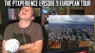 The PTXperience Episode 9 European Tour (Pentatonix) | REACTION