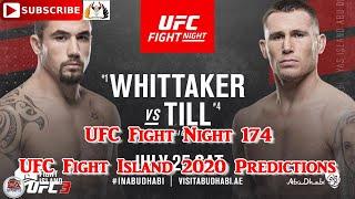 25th july 2020 ufc fight night 174 robert whittaker vs darren till predictions ea sports 3 subscribe & turn on notifications!#ufcfightnight174 #robertw...