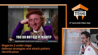 Mage Titans Italy 2018 - Magento 2 under siege by Riccardo Tempesta