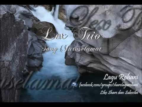 Sang Juruselamat - Lex Trio