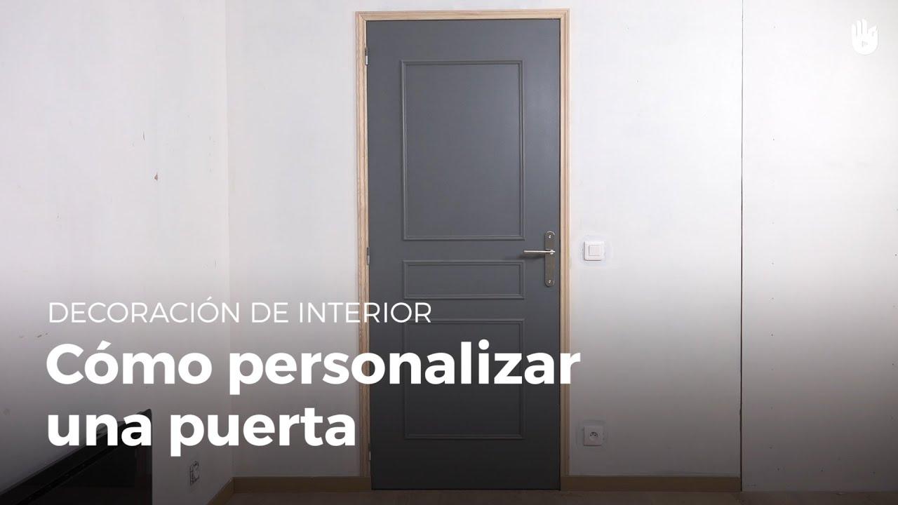 Aprende a personalizar una puerta bricolaje diy youtube for Decorar puertas viejas de interior