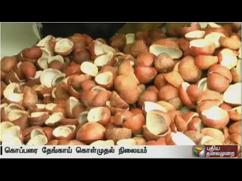 Special report: Copra procurement centres begin to function in TN