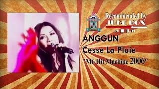 Anggun - Cesse La Pluie [Hit Machine 2005]