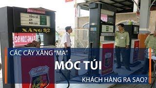 """Các cây xăng """"ma"""" móc túi khách hàng ra sao?   VTC1"""