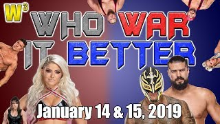 Alexa Bliss Controversy! Rey vs. ANDRADE! NXT Call-Ups! | Who War It Better