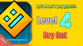 Geometry Dash - Level 4 - Dry Out Walkthrough