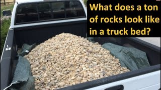 What does a ton of rocks look like in a pickup truck bed? Pioneer Foothills River Rocks