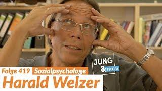 Zukunftsforscher Harald Welzer - Jung & Naiv: Folge 419