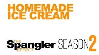 The Spangler Effect - Homemade Ice Cream Season 02 Episode 12 thumbnail