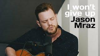 I won't give up   Jason Mraz (Cover by VONCKEN)