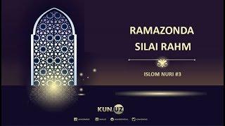 RAMAZONDA SILAI RAHM - ISLOM NURI #3 | QOBIL QORI ODILJON O'G'LI