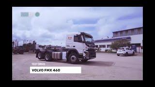 TEST DRIVE VOLVO FMX 460