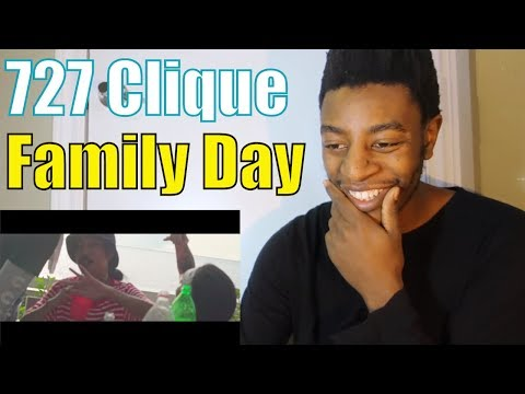 727 Clique - Family Day Reaction