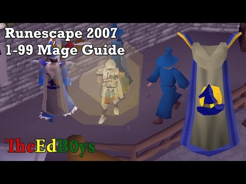 Runescape 2007 1-99 Magic Guide | OSRS 99 Mage Guide