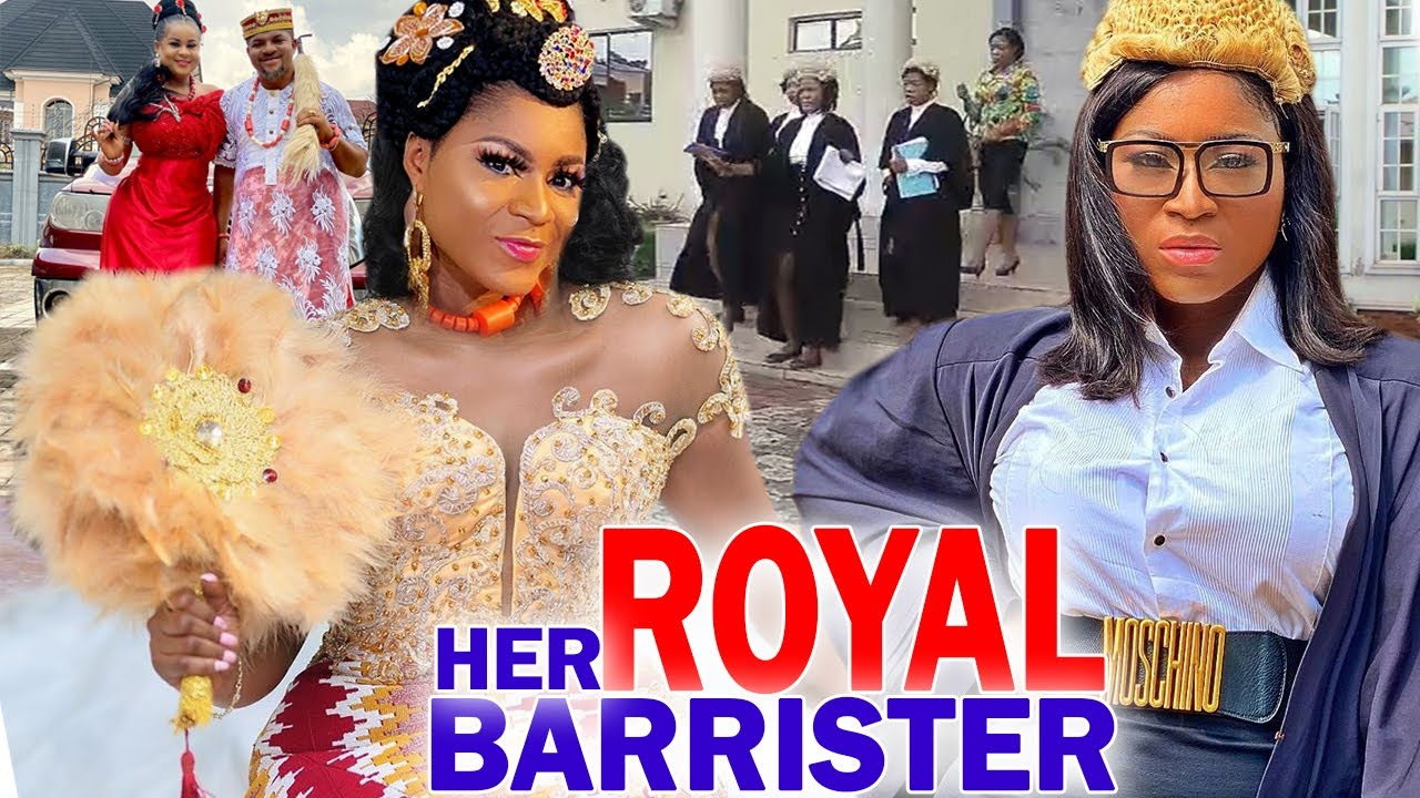 Download Her Royal Barrister Complete Season - Destiny Etiko 2020 Latest Nigerian Movie